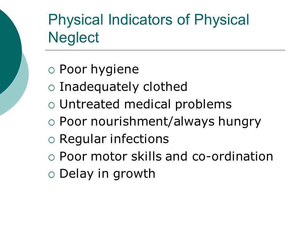 Physical Indicators of Physical Neglect