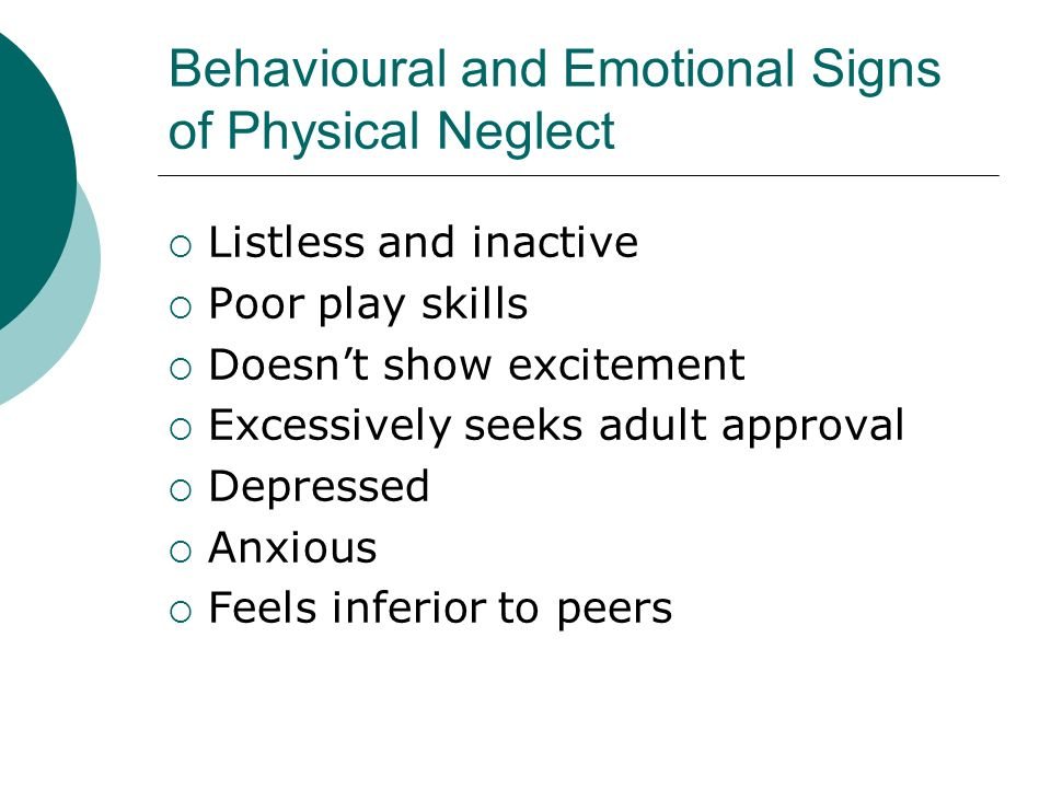 Behavioural and Emotional Signs of Physical Neglect