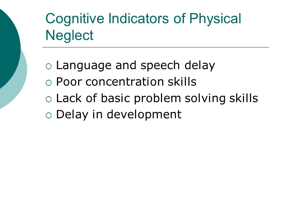 Cognitive Indicators of Physical Neglect