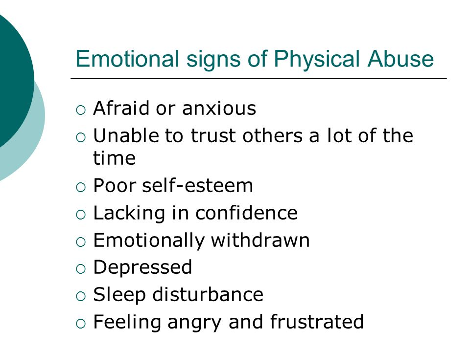 Emotional signs of Physical Abuse