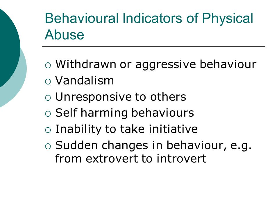 Behavioural Indicators of Physical Abuse