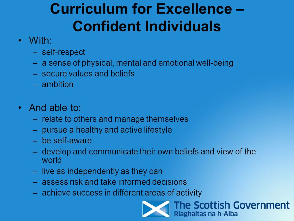 Curriculum for Excellence – Confident Individuals