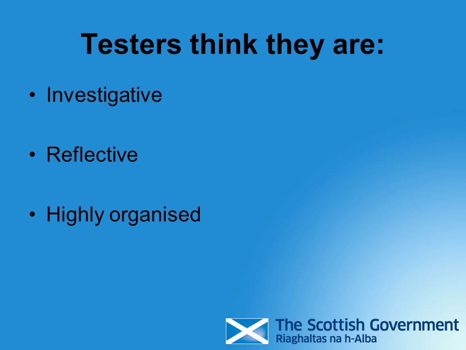 Testers think they are: