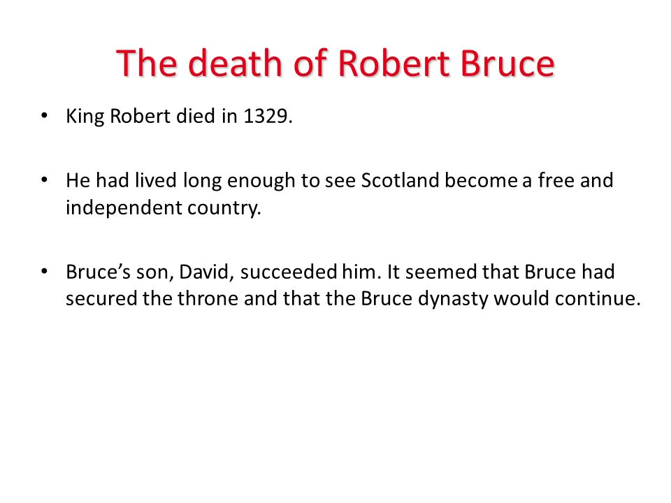 The death of Robert Bruce