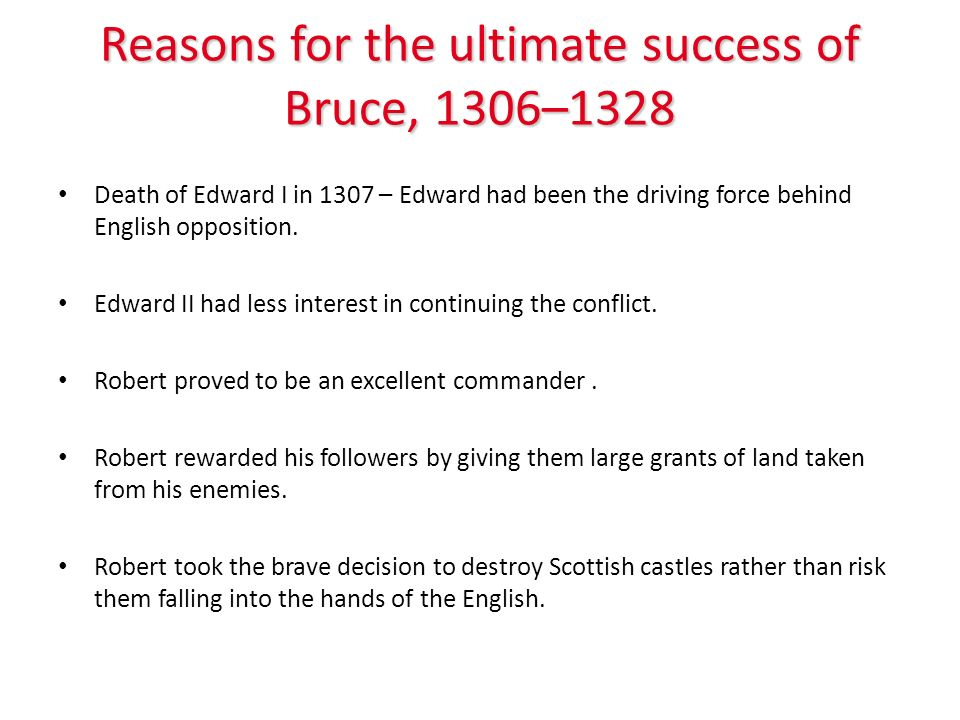 Reasons for the ultimate success of Bruce, 1306–1328