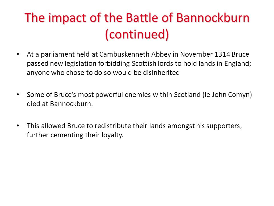 The impact of the Battle of Bannockburn (continued)
