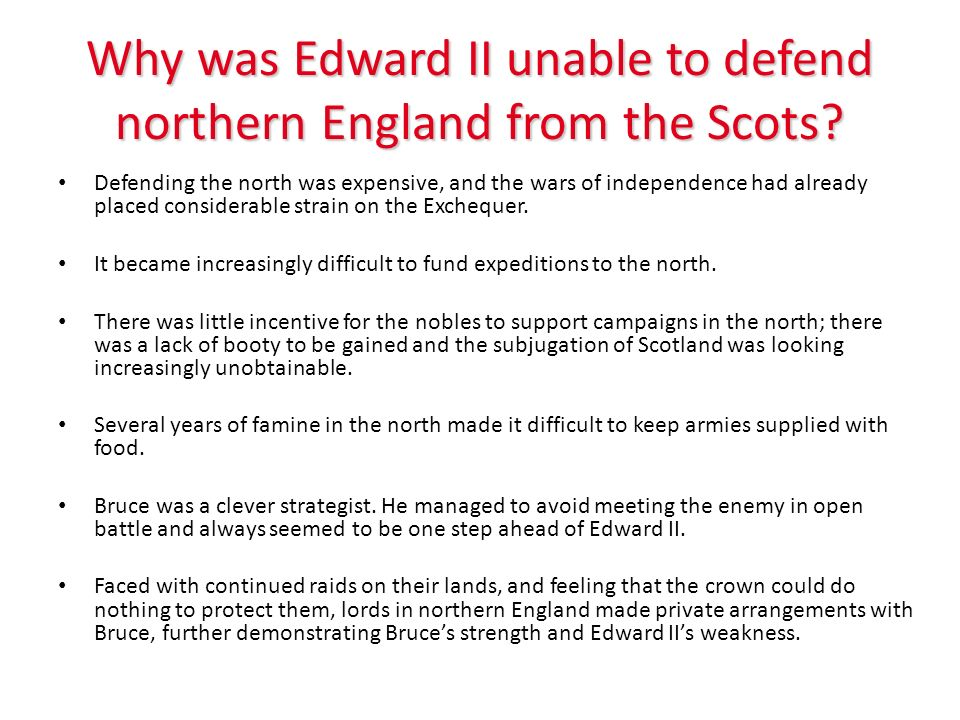Why was Edward II unable to defend northern England from the Scots