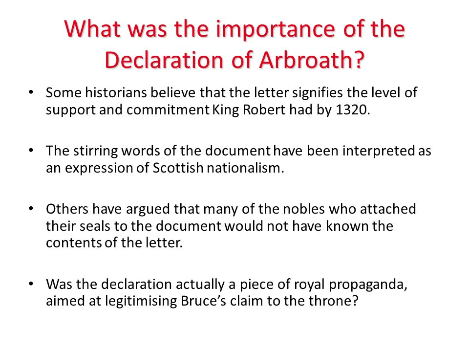 What was the importance of the Declaration of Arbroath
