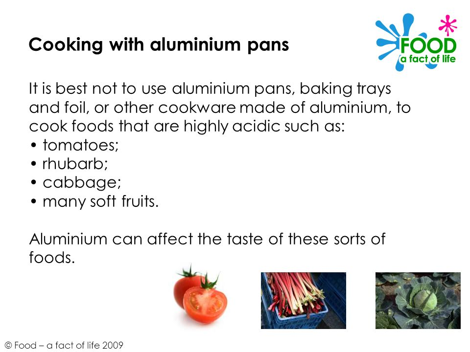 Cooking with aluminium pans