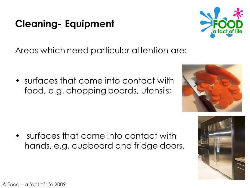 Cleaning- Equipment Areas which need particular attention are: