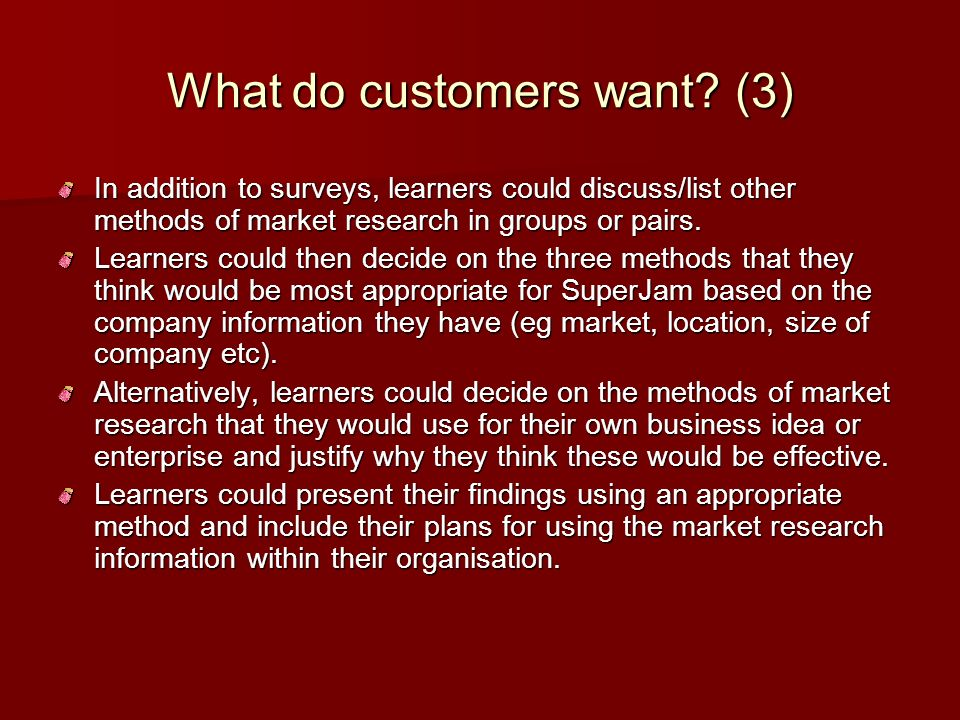 What do customers want (3)