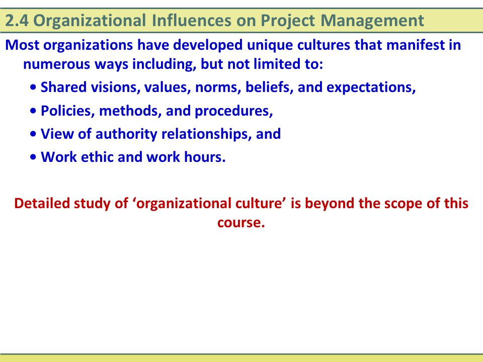 2.4 Organizational Influences on Project Management