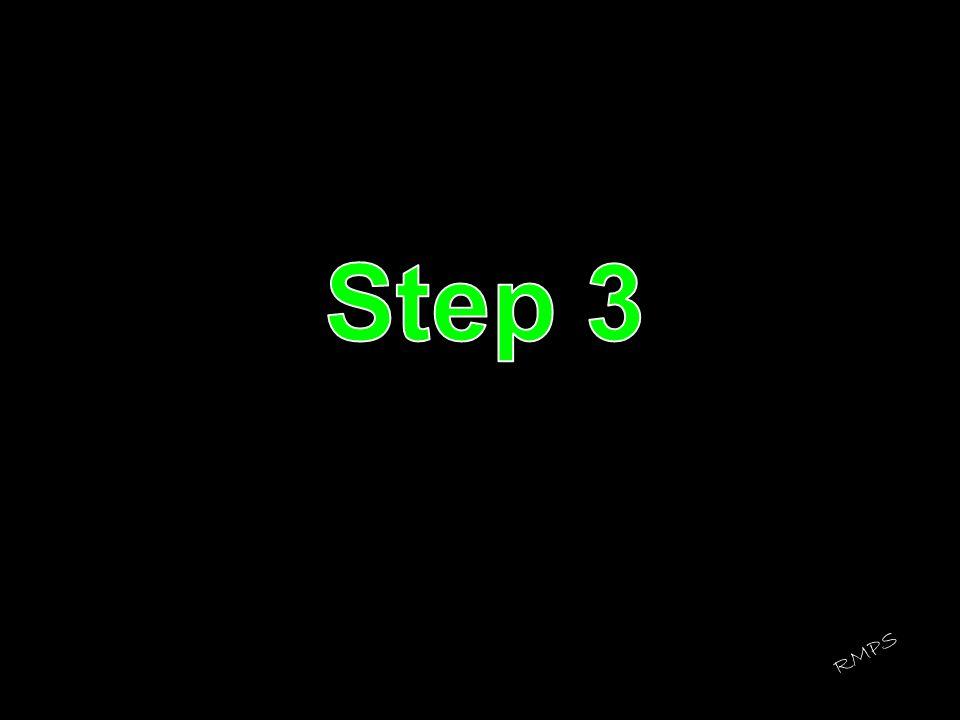 Step 3 RMPS