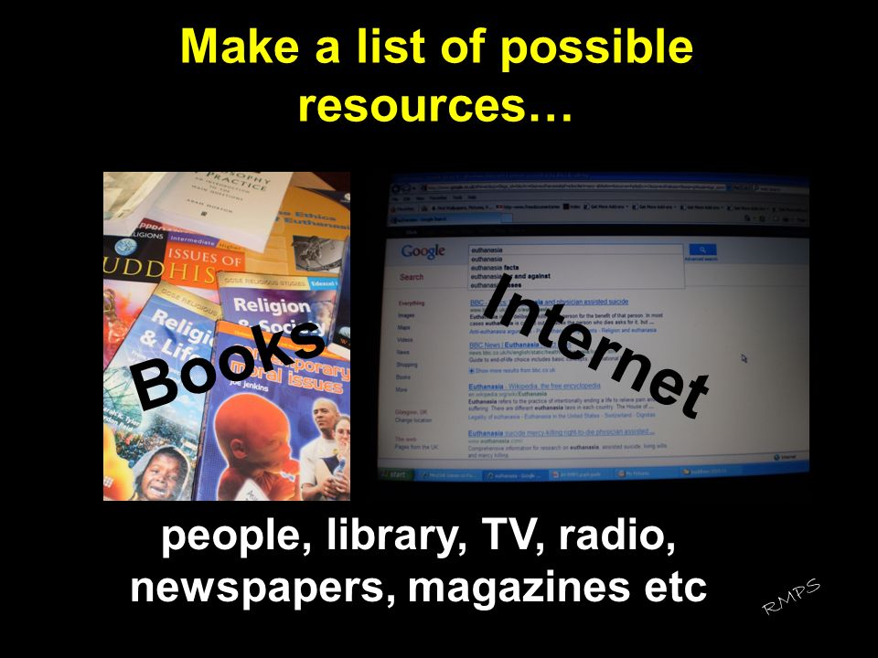 Make a list of possible resources…
