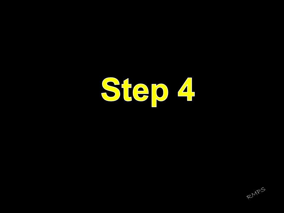Step 4 RMPS