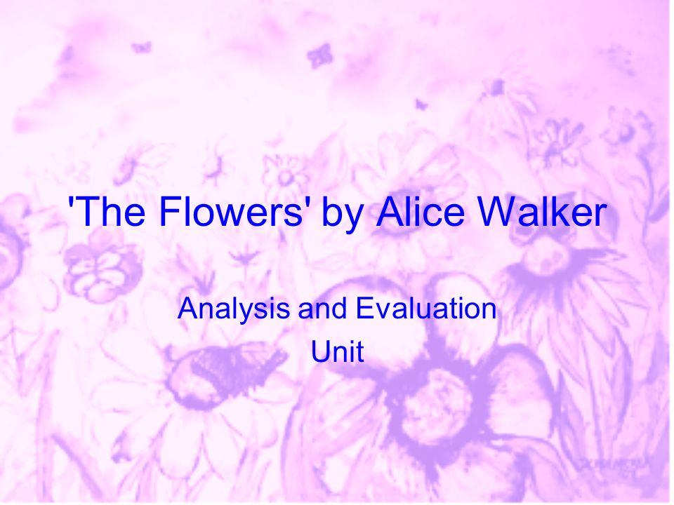 The Flowers by Alice Walker