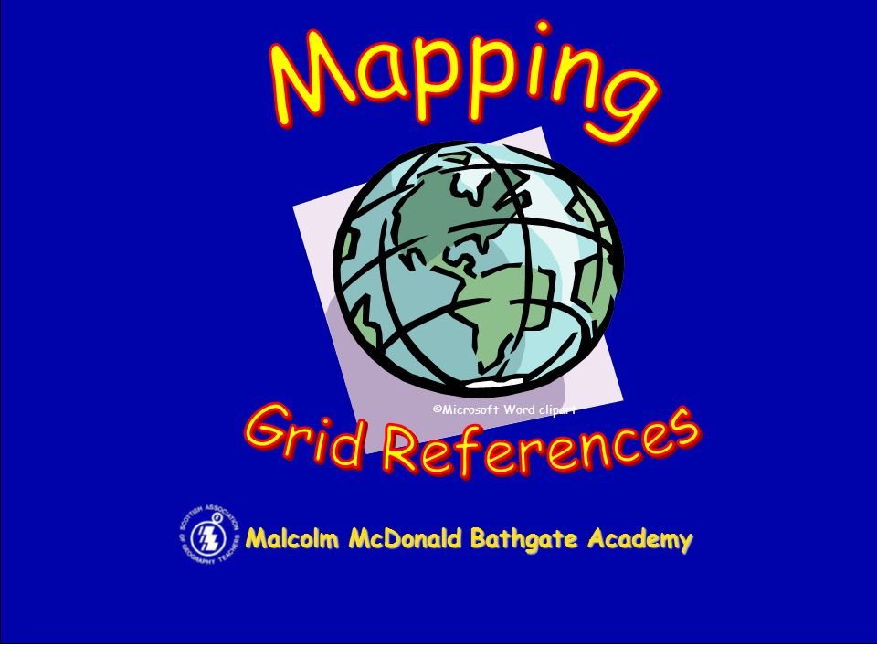 Grid References Mapping Malcolm McDonald Bathgate Academy