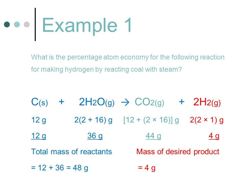 Example 1 C(s) + 2H2O(g) → CO2(g) + 2H2(g)