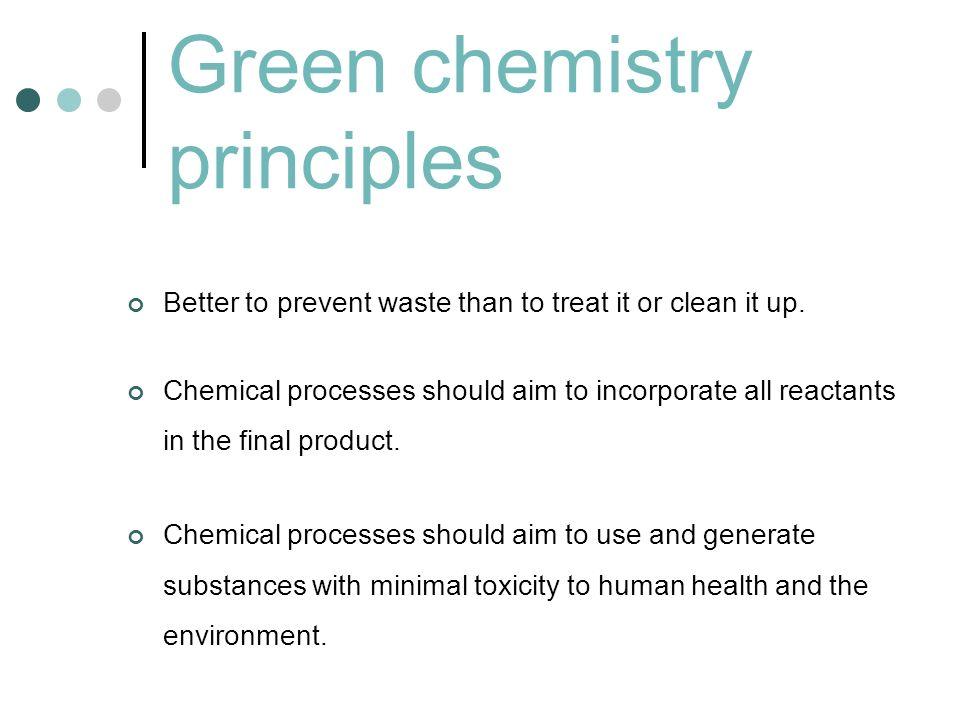 Green chemistry principles