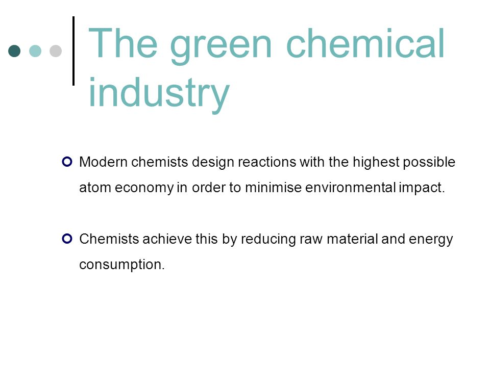The green chemical industry