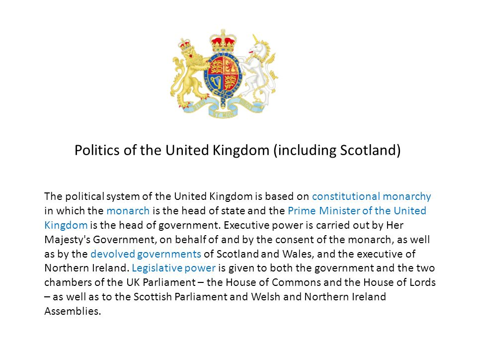 Politics of the United Kingdom (including Scotland)