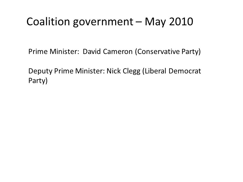 Coalition government – May 2010