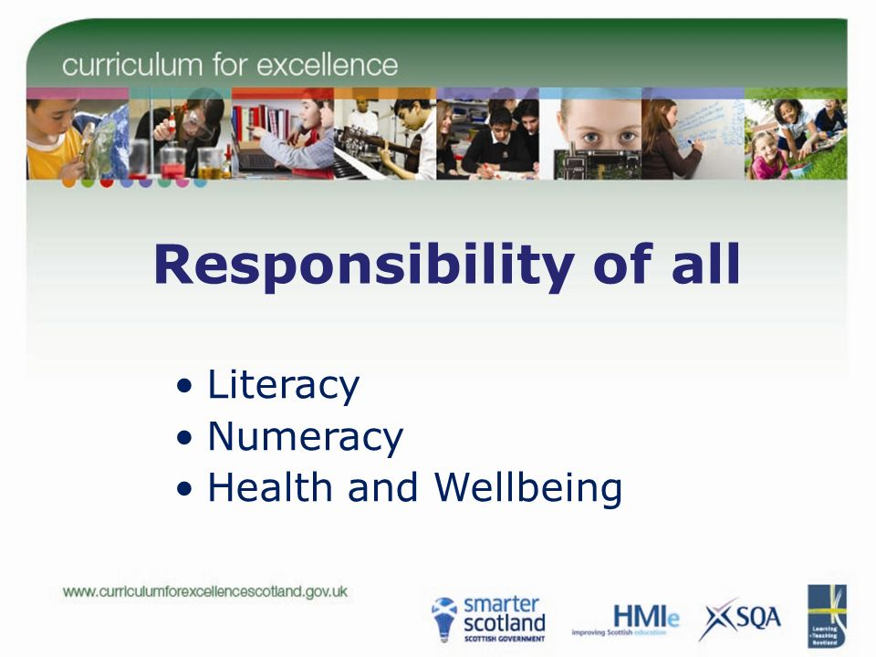 Responsibility of all Literacy Numeracy Health and Wellbeing