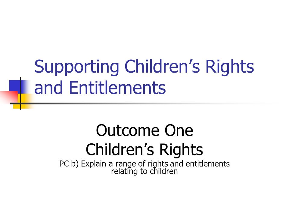Supporting Children's Rights and Entitlements