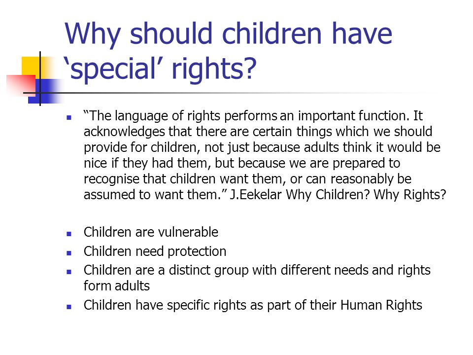 Why should children have 'special' rights