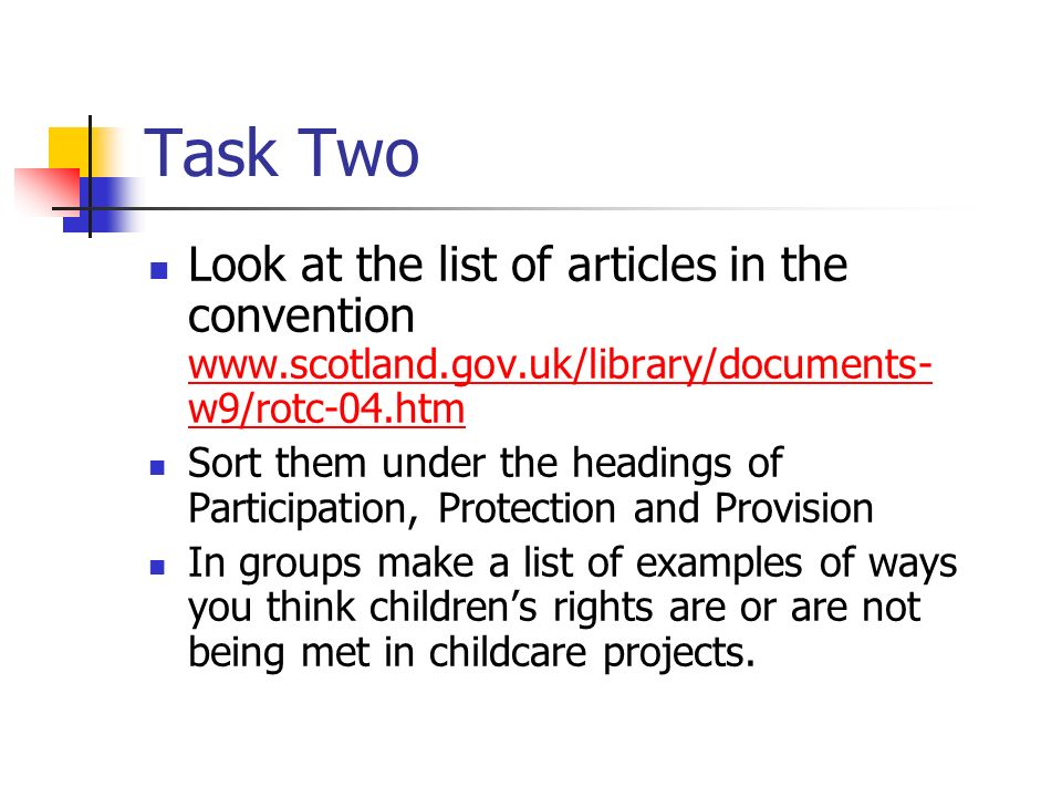 Task Two Look at the list of articles in the convention www.scotland.gov.uk/library/documents-w9/rotc-04.htm.