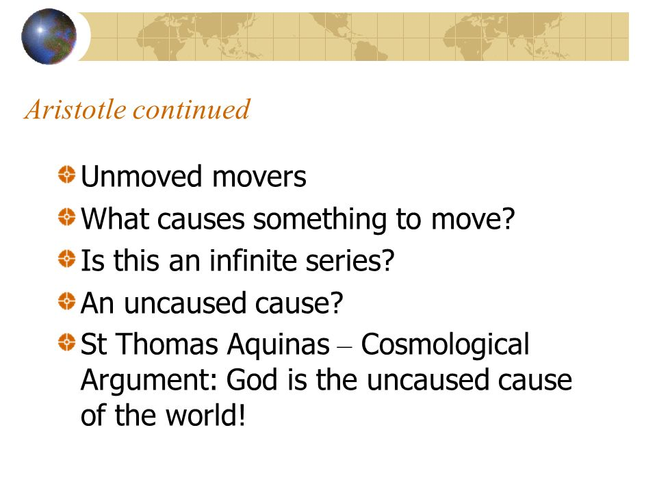 What causes something to move Is this an infinite series