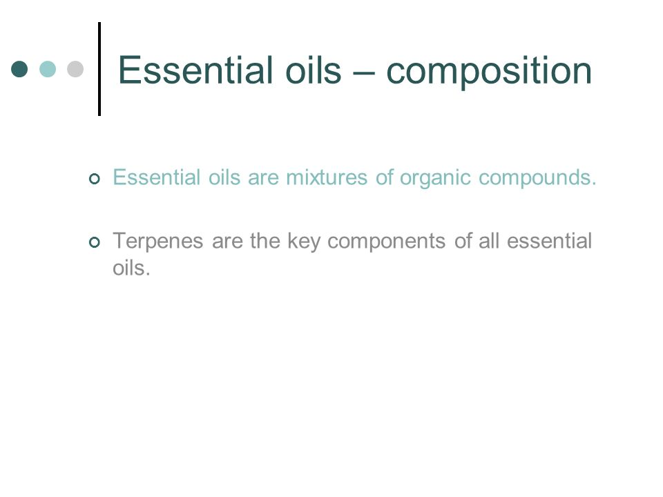 Essential oils – composition