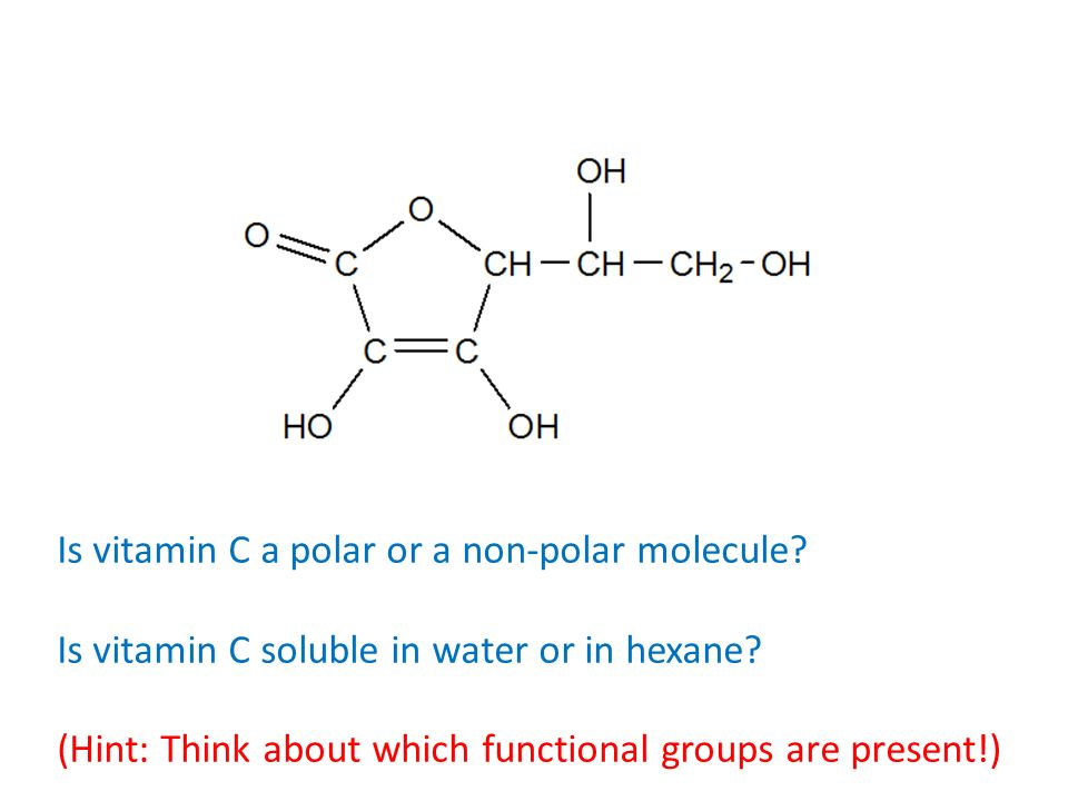 Is vitamin C a polar or a non-polar molecule