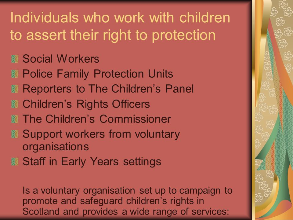 Individuals who work with children to assert their right to protection