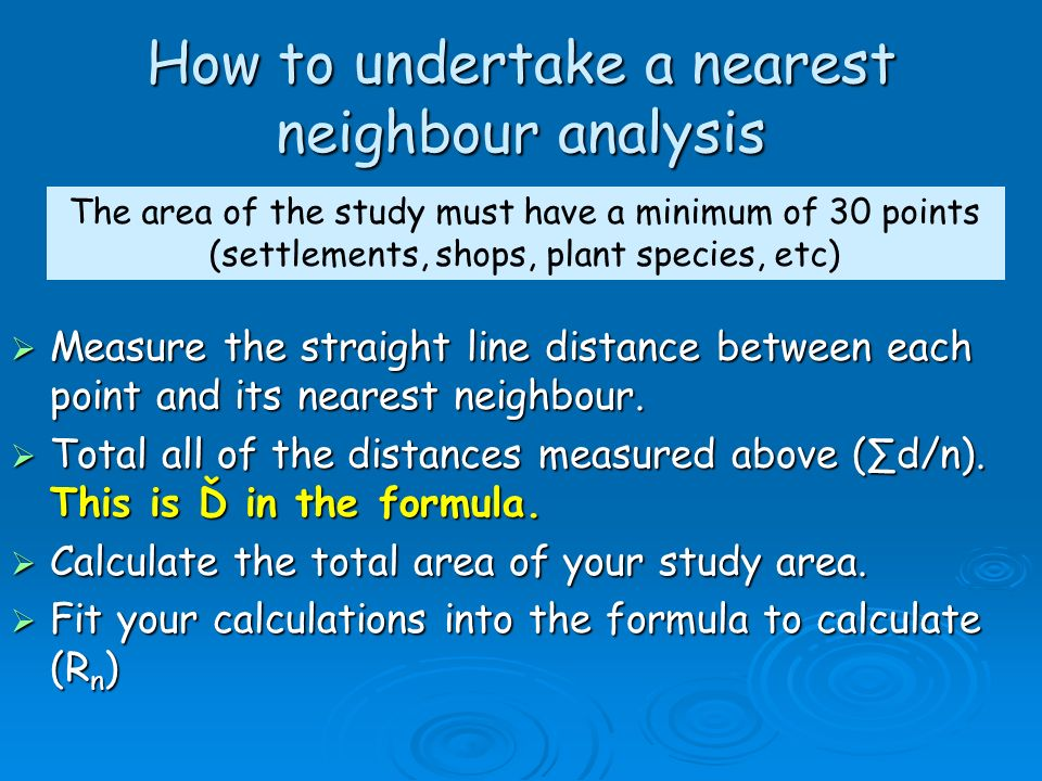 How to undertake a nearest neighbour analysis