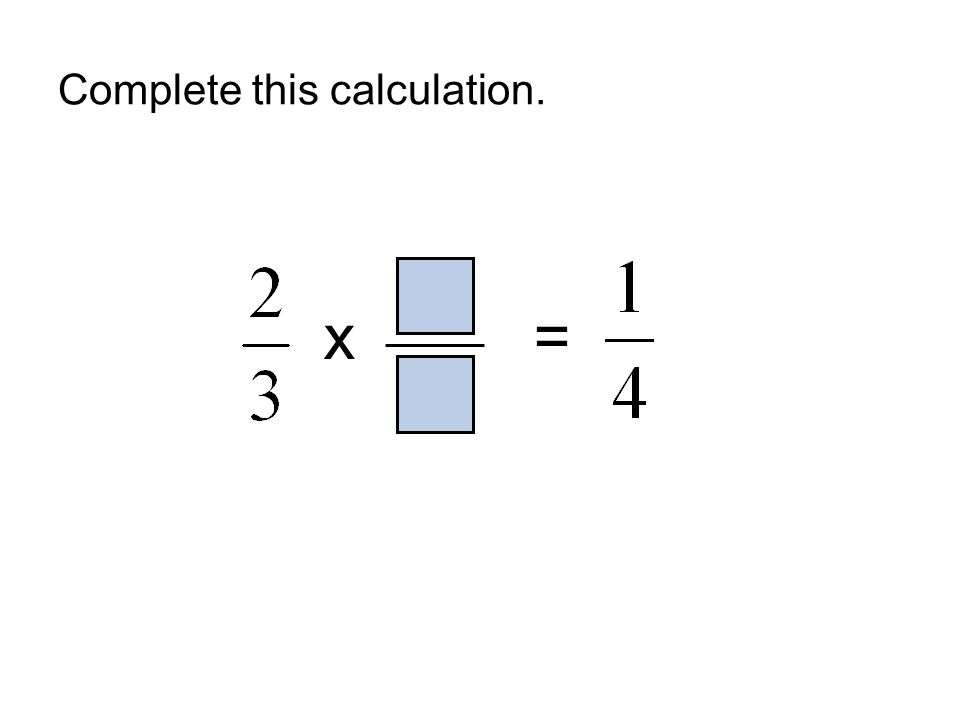 Complete this calculation.