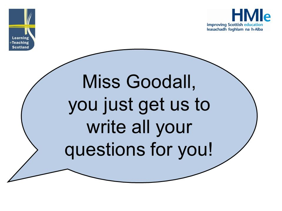 you just get us to write all your questions for you!