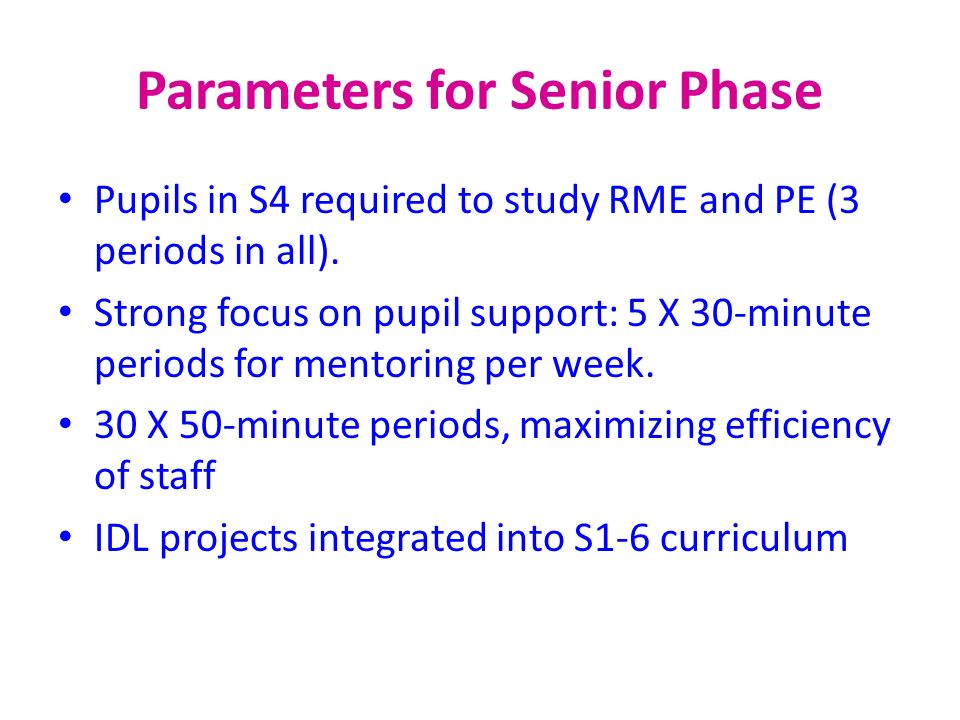 Parameters for Senior Phase