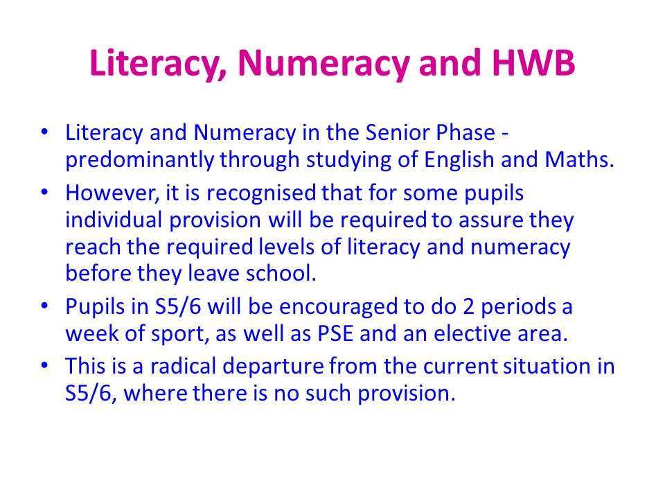 Literacy, Numeracy and HWB