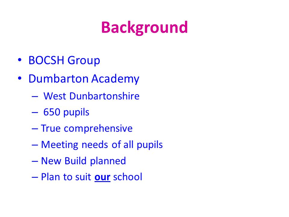 Background BOCSH Group Dumbarton Academy West Dunbartonshire
