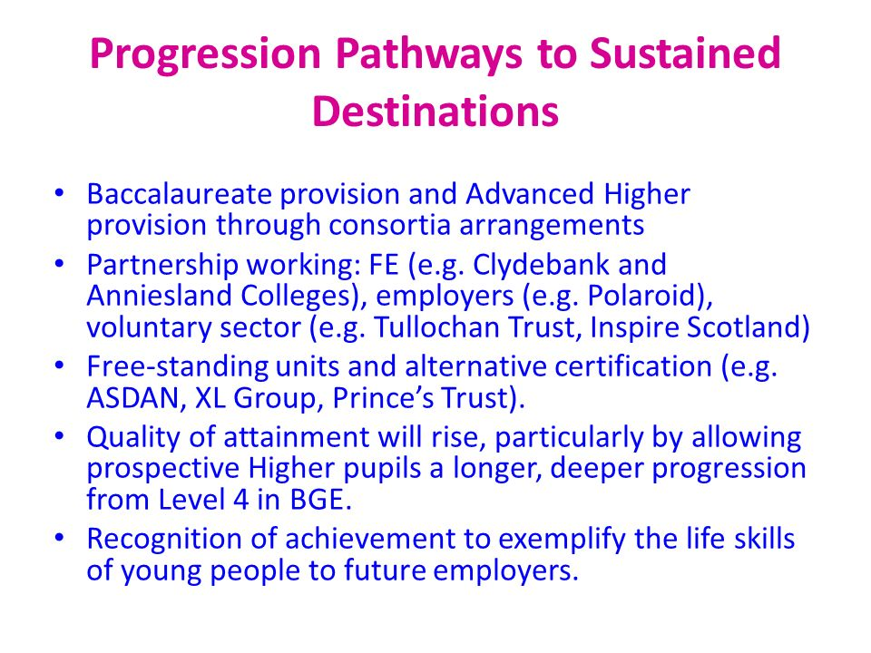 Progression Pathways to Sustained Destinations