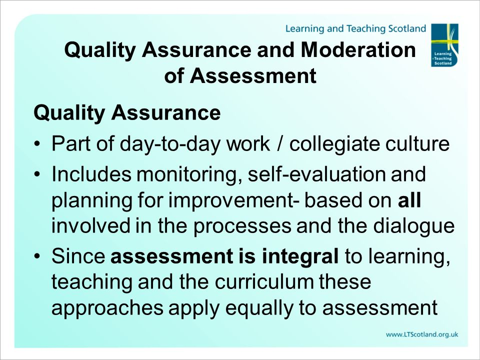Quality Assurance and Moderation of Assessment