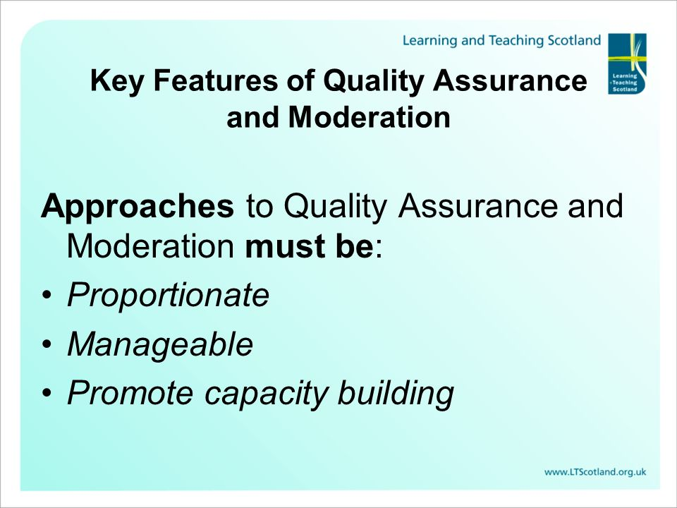 Key Features of Quality Assurance and Moderation