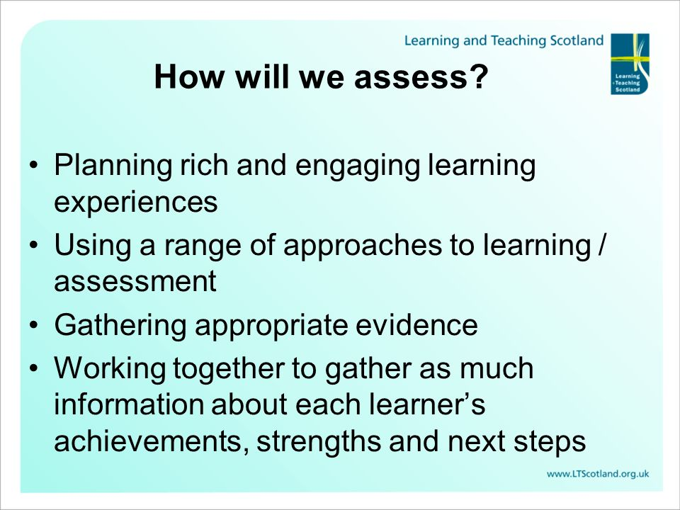 How will we assess Planning rich and engaging learning experiences