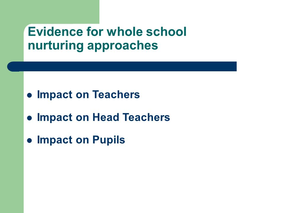 Evidence for whole school nurturing approaches