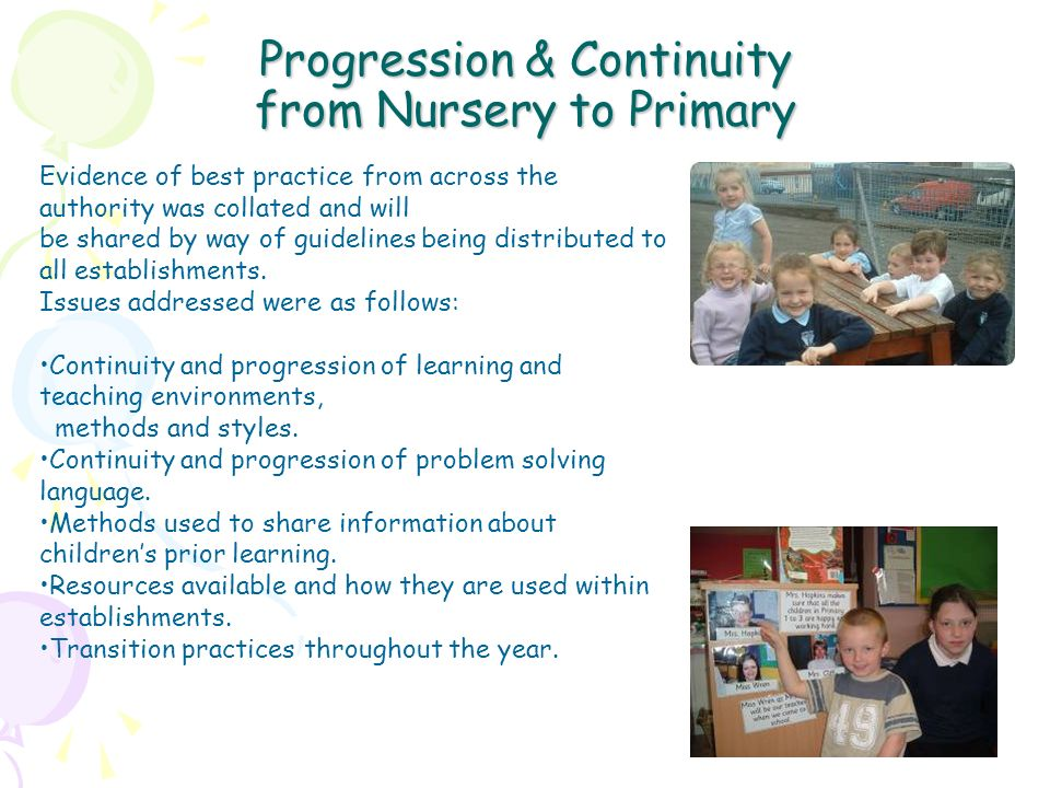 Progression & Continuity from Nursery to Primary