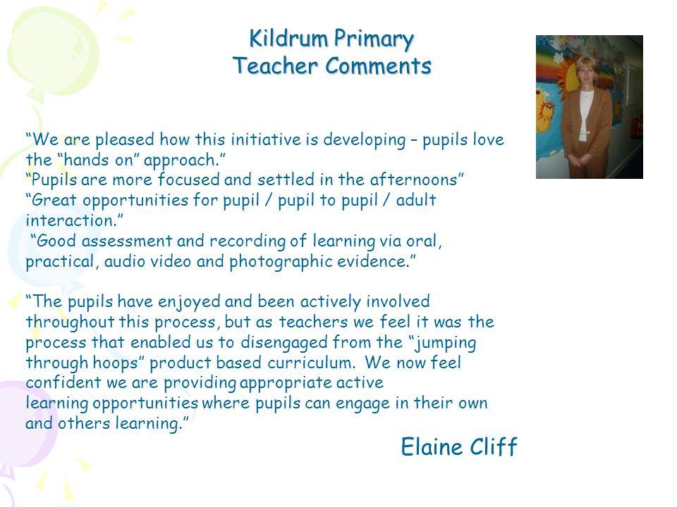 Kildrum Primary Teacher Comments Elaine Cliff