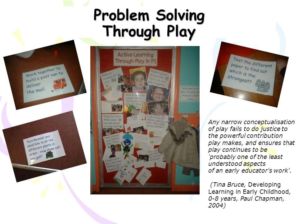 Problem Solving Through Play