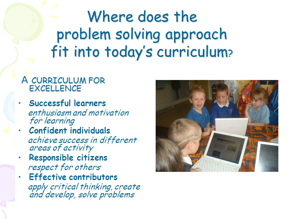 problem solving approach fit into today's curriculum