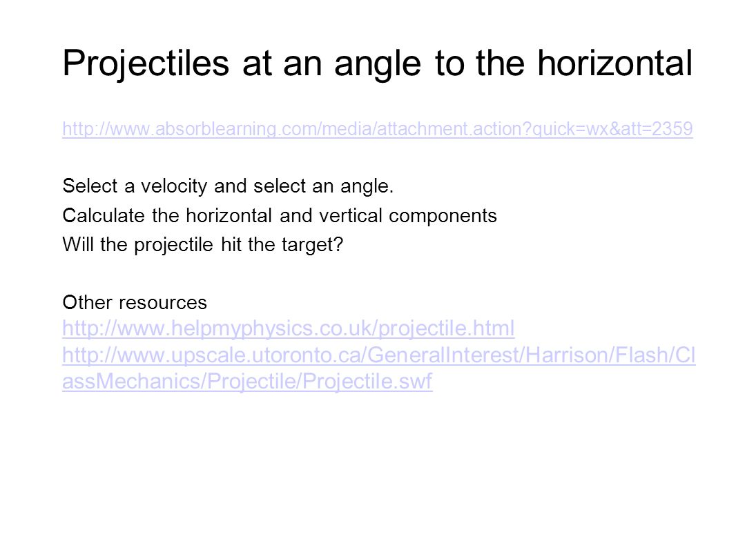 Projectiles at an angle to the horizontal
